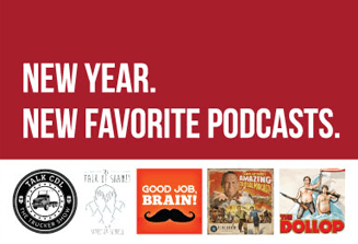 "An image of the 5 podcast logos with the words ""New Year. New Favorite Podcasts."" on a red background."